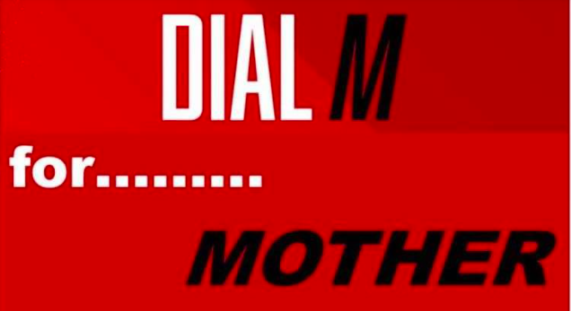 Dial M for Mother